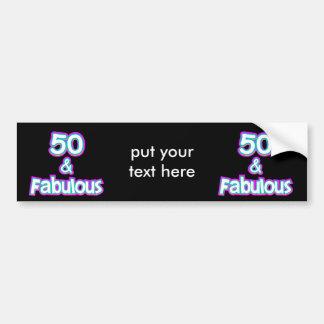 50 & Fabulous Birthday Gifts Bumper Sticker