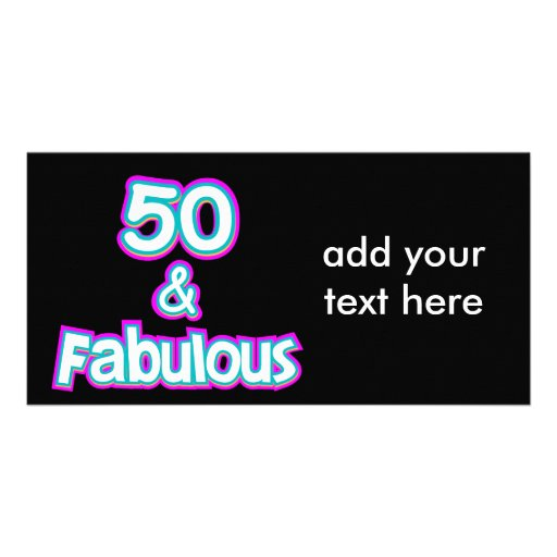 50 & Fabulous Birthday Gifts Photo Cards