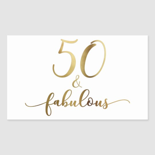 "50 And Fabulous Text: ""50 & Fabulous"" Faux Gold, V5 Birthday Cheer Rectangular"
