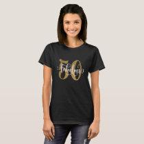 50 & Fabulous Gold Glitter Typography Birthday 4 T-Shirt