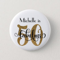 50 & Fabulous Gold Glitter Typography Birthday Button