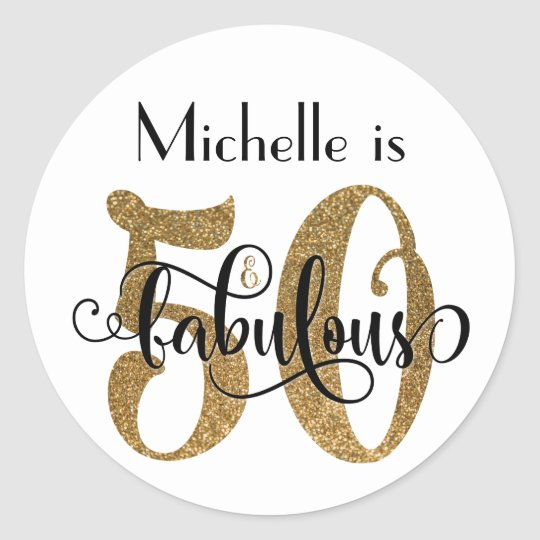 50 And Fabulous Text: 50 & Fabulous Gift Classic Round Sticker