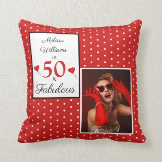 50 & Fabulous Name Photo Red 50th Birthday WH Red Throw Pillow