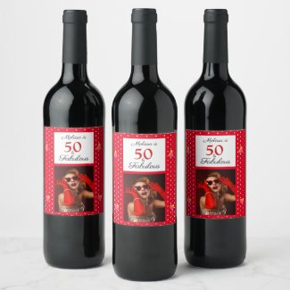 50 & Fabulous Photo Name Red 50th Birthday Red WH Wine Label