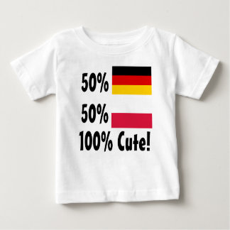 50% German 50% Polish 100% Cute Baby T-Shirt