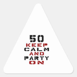 50 guarde la calma y vaya de fiesta encendido pegatina triangular