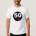 50 Halfway to 100 T-Shirt