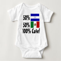 50% Honduran 50% Mexican 100% Cute Baby Bodysuit