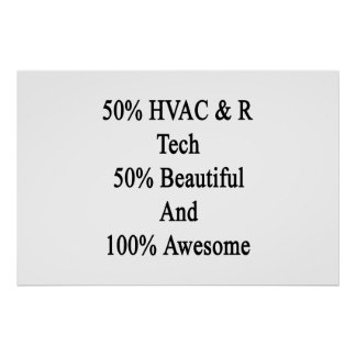 50 HVAC R Tech 50 Beautiful And 100 Awesome Poster