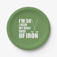 50 I Need My Daily Dose Of Iron Golf Plates