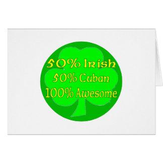 50% Irish 50% Cuban 100% Awesome Greeting Card
