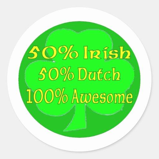 50% Irish 50% Dutch 100% Awesome Classic Round Sticker