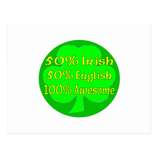 50% Irish 50% Engish 100% Awesome Postcard