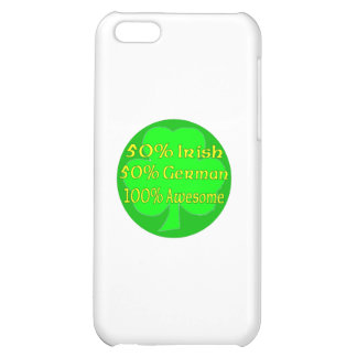 50% Irish 50% German 100% Awesome Cover For iPhone 5C