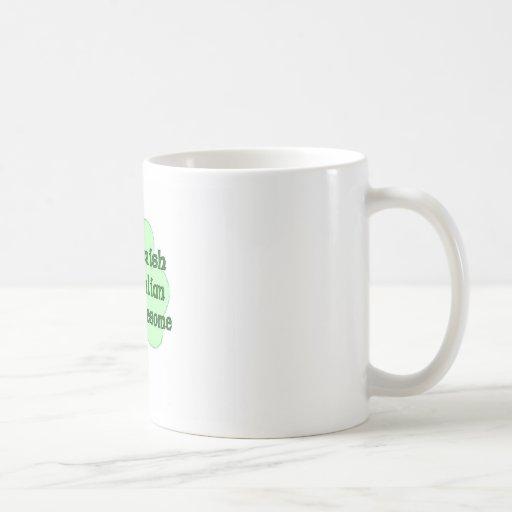 50% Irish 50% Italian 100% Awesome Classic White Coffee Mug
