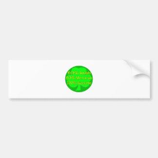 50% Irish 50% Mexican 100% Awesome Car Bumper Sticker