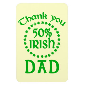 50% Irish - Thanks Dad Rectangular Photo Magnet