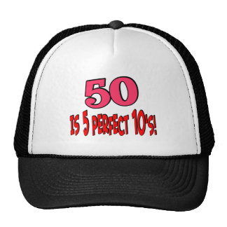 50 is 5 perfect 10s (PINK) Trucker Hat