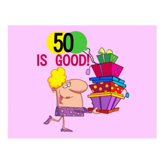 50 is Good T-shirts and Gifts Postcard