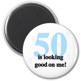 50 is Looking Good on Me Magnet