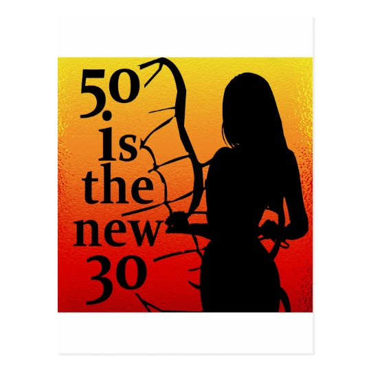50 is the New 30, 50th Birthday Gifts! Postcard