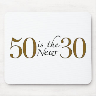 50 Is The New 30 Mouse Pad