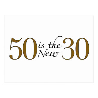 50 Is The New 30 Postcard