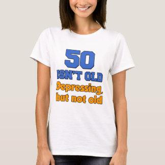 50 Isn't Old T-Shirt