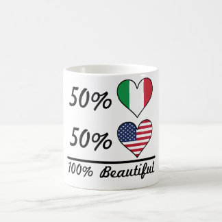 50% Italian 50% American 100% Beautiful Coffee Mug