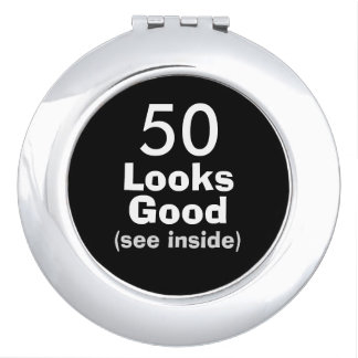 50 Looks Good © Funny 50th Birthday Gag Gift Vanity Mirror