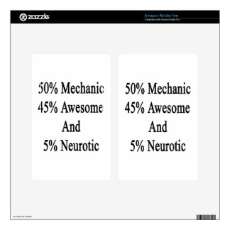 50 Mechanic 45 Awesome And 5 Neurotic. Skins For Kindle Fire