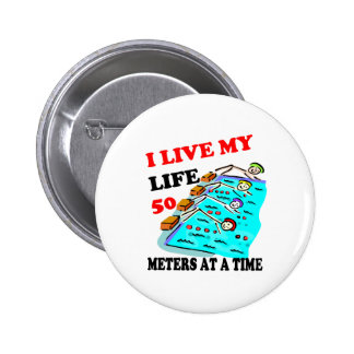 50 meters at a time pinback button