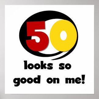 50 miradas tan buenas en mí camisetas y regalos póster