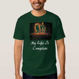 50, My Life Is Complete T Shirt