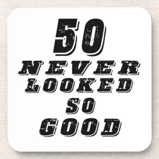50 never looked so good beverage coaster