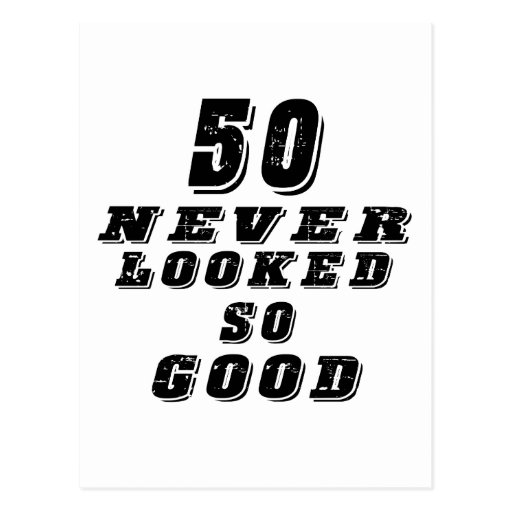 50 never looked so good post cards