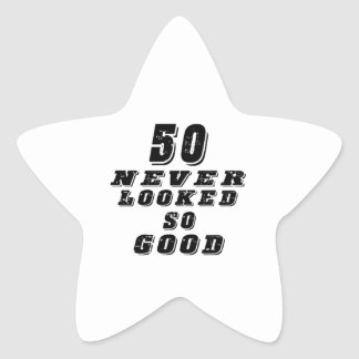 50 never looked so good star sticker
