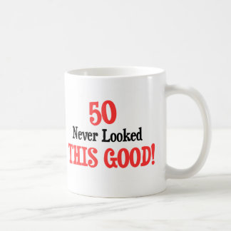 50 Never Looked This Good Classic White Coffee Mug