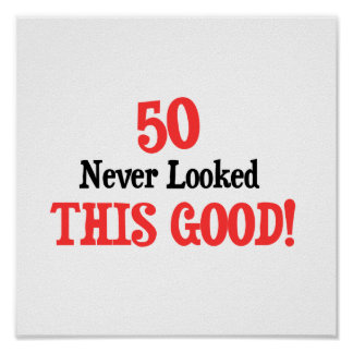 50 Never Looked This Good Poster