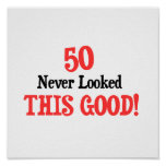 50 Never Looked This Good Print