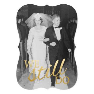 """50.o Aniversario de boda con la foto - todavía Invitación 5"""" X 7"""""""