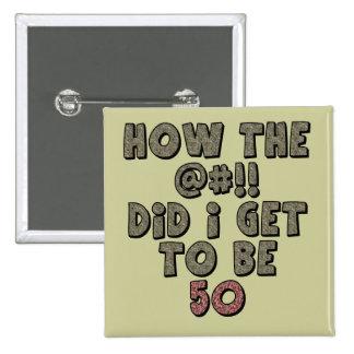 50.o Botón del favor del cumpleaños Pin Cuadrado