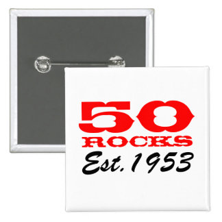 ¡50.o botón el | del cumpleaños 50 rocas! Est 1953