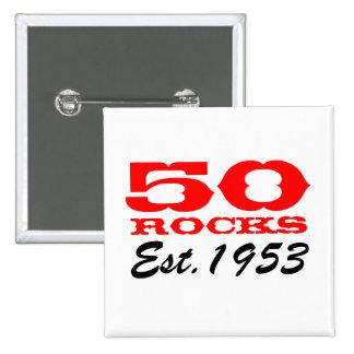 ¡50.o botón el   del cumpleaños 50 rocas! Est 1953 Pins