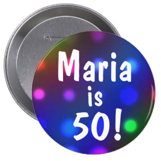 ¡50! O cualquier edad y cualquier Pin conocido del Pin Redondo 10 Cm