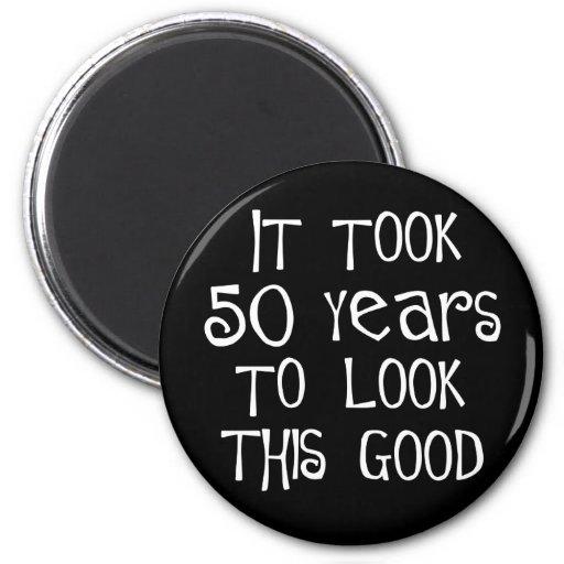 ¡50.o cumpleaños, 50 años para mirar esto bueno! imán para frigorifico