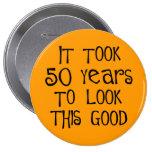 ¡50.o cumpleaños, 50 años para mirar esto bueno! pins