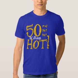 50.o ¡Cumpleaños 50 y caliente caliente caliente! Polera