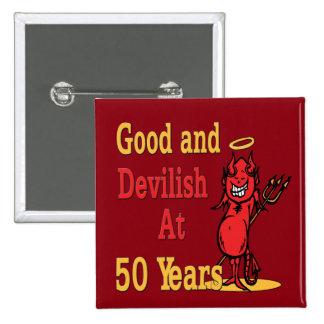 50.o cumpleaños bueno y diabólico pin cuadrado