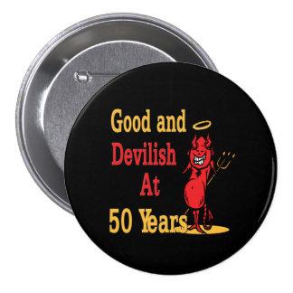 50.o cumpleaños bueno y diabólico pin redondo de 3 pulgadas